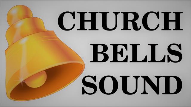 Church bells sound