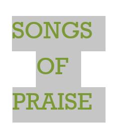 SONGS OF PRAISE IN FENAGH