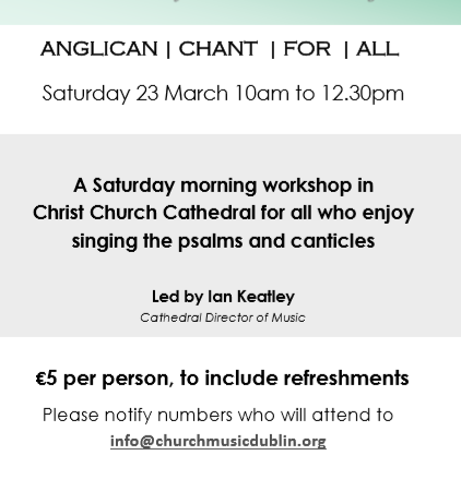 Anglican Chant for All – 23rd March – Christ Church Cathedral